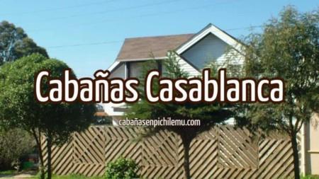Cabañas Casablanca
